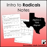 Intro to (Perfect) Radicals Notes (with Quadratic Formula) (A11A)