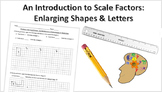 Intro to Scale Factor: Hands On Enlarging Shapes Lesson wi
