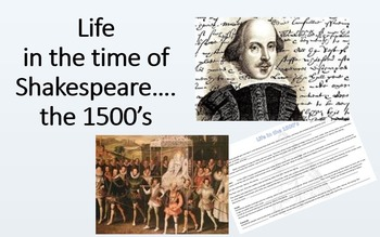 "Intro to Shakespearean Times ""Life in the 1500's"""
