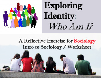 intro to sociology identity perspectives who am i worksheet exercise. Black Bedroom Furniture Sets. Home Design Ideas