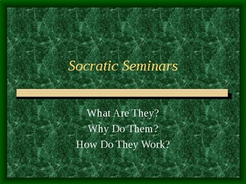 Intro to Socratic Seminars PowerPoint