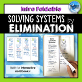 Intro to Solving Systems of Equations by Elimination Foldable