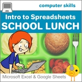 Intro to Spreadsheets:  School Lunch Bunch