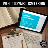 Intro to Symbolism in Literature: Lesson & Active Reading Project