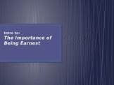 Intro to The Importance of Being Earnest