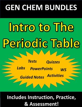 Intro to The Periodic Table WHOLE CHAPTER BUNDLE (for General Chemistry)