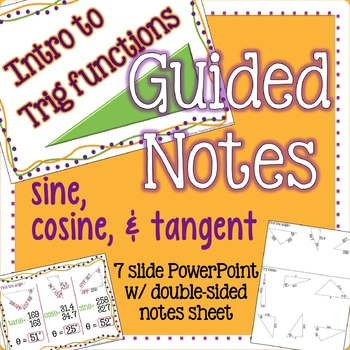 Intro to Trig Functions Guided Notes with PowerPoint and s