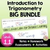 Intro to Trigonometry BIG Bundle (Algebra 2 - Unit 11)