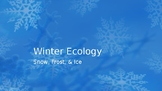 Intro to Winter Ecology