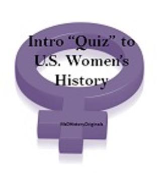 Intro to Women's Movement Quiz