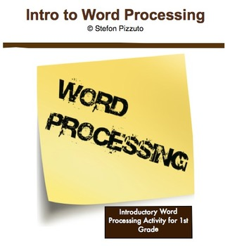 Intro to Word Processing for 1st Grade