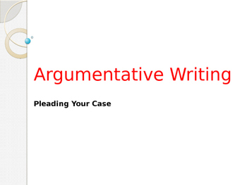 Intro to Writing Arguments