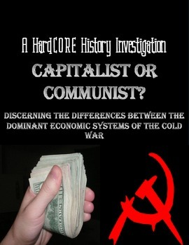 Intro to the Cold War: The Differences Between Capitalism & Communism