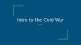 Intro to the Cold War (powerpoint)