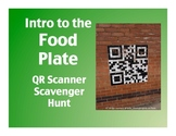 Intro to the Food Plate (aka Food Pyramid): QR Scavenger H