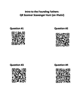 Intro to the Founding Fathers:  QR Scanner Scavenger Hunt (on iPads!)
