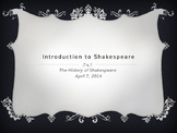 Intro to the History of Shakespeare