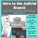 Intro to the Judicial Branch- Role, Judicial Review, and J