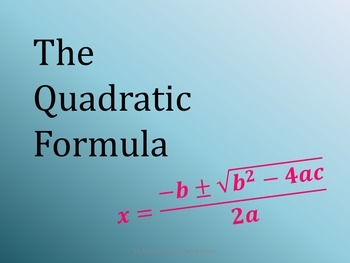 Intro to the Quadratic Formula PowerPoint