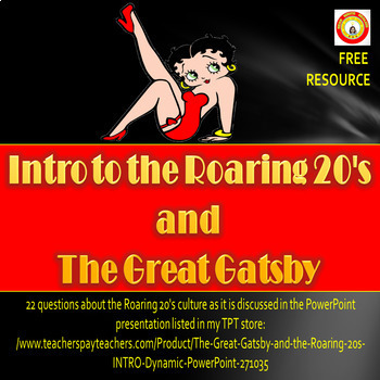 Intro to the Roaring 20's and The Great Gatsby Powerpoint Questions