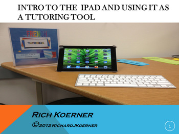 Intro to the iPad and Tutoring
