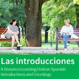 Introducciones - A Distance Learning Unit on Spanish Intro