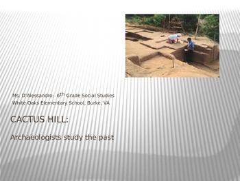 Introduce Cactus Hill for Grade 6 Social Studies
