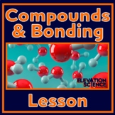Introduce Chemical Bonding - Ionic, Covalent, Metallic and Lewis Dot Structure
