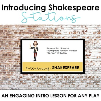 Shakespeare Introduction, Shakespeare Stations, Pre-Reading