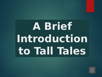Introduce Tall Tales PowerPoint / Video
