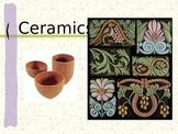 Introducing Ceramics!