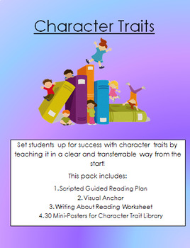 Introducing Character Traits (Guided Reading Lesson, Visual Anchor, Posters)