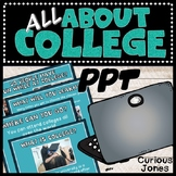 College Introduction - Who? What? Where? When? & Why?