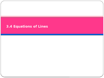 Introducing Equations of Lines