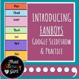 Coordinating Conjunctions (FANBOYS) PowerPoint + Worksheet