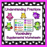 Fractions:  Vocabulary Intro and Supplemental Worksheets