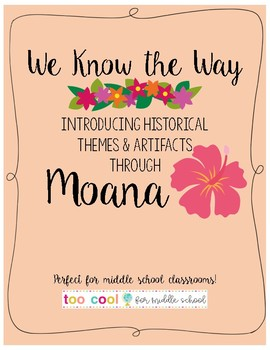 Introducing Historical Themes & Artifacts Through Moana