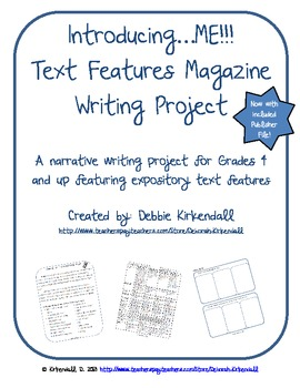 Introducing Me!  Text Features Magazine Writing Project