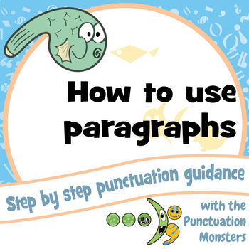 Punctuation Guidance: How to Use Paragraphs & Headers