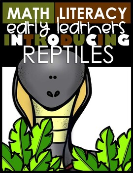 Introducing REPTILES (Animal Classification)