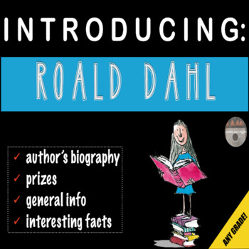 Introducing Roald Dahl