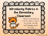 Introducing Rubrics to Elementary Students