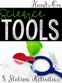 Introducing Science Tools - 8 Hands-On Stations