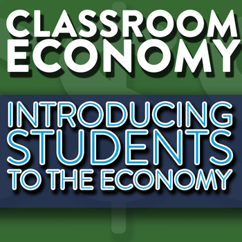 Introducing Students To A Classroom Economy - How To Set Up A Class Economy Pt 4