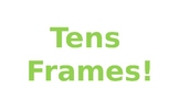 Introducing Tens Frames