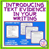 Introducing Text Evidence in Writing Worksheets and PowerPoint