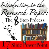 The Research Paper & Introducing The 8 Step Process