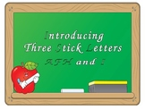 Introducing Three Stick Letters, AFH and I