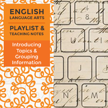 Introducing Topics and Grouping Information - Playlist and Teaching Notes