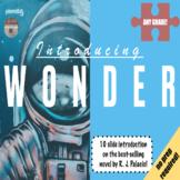 Wonder - Introducing Wonder by R. J. Palacio. Pre-reading activity.